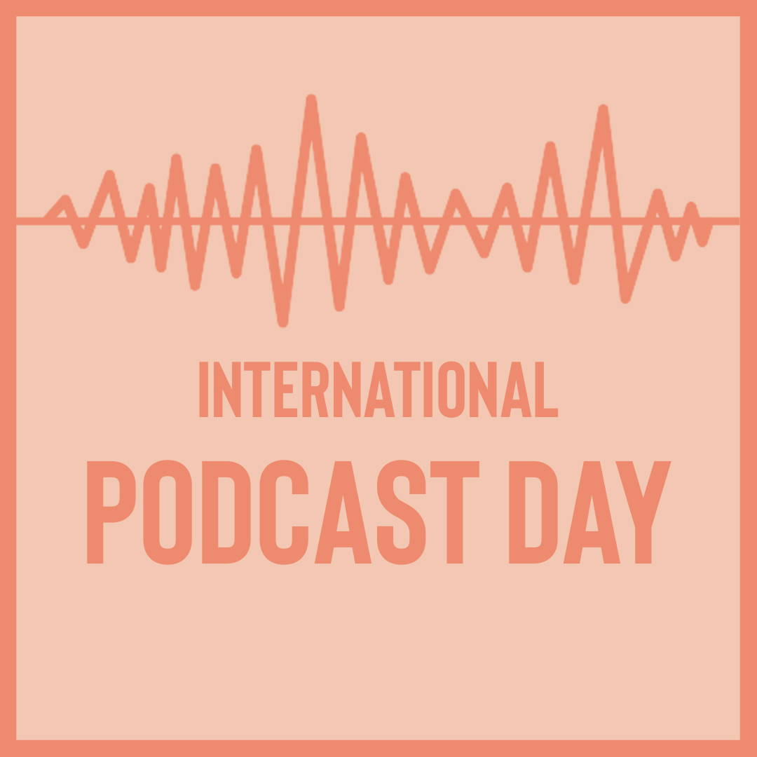 INTERNATIONAL PODCAST DAY - The Ones On Top