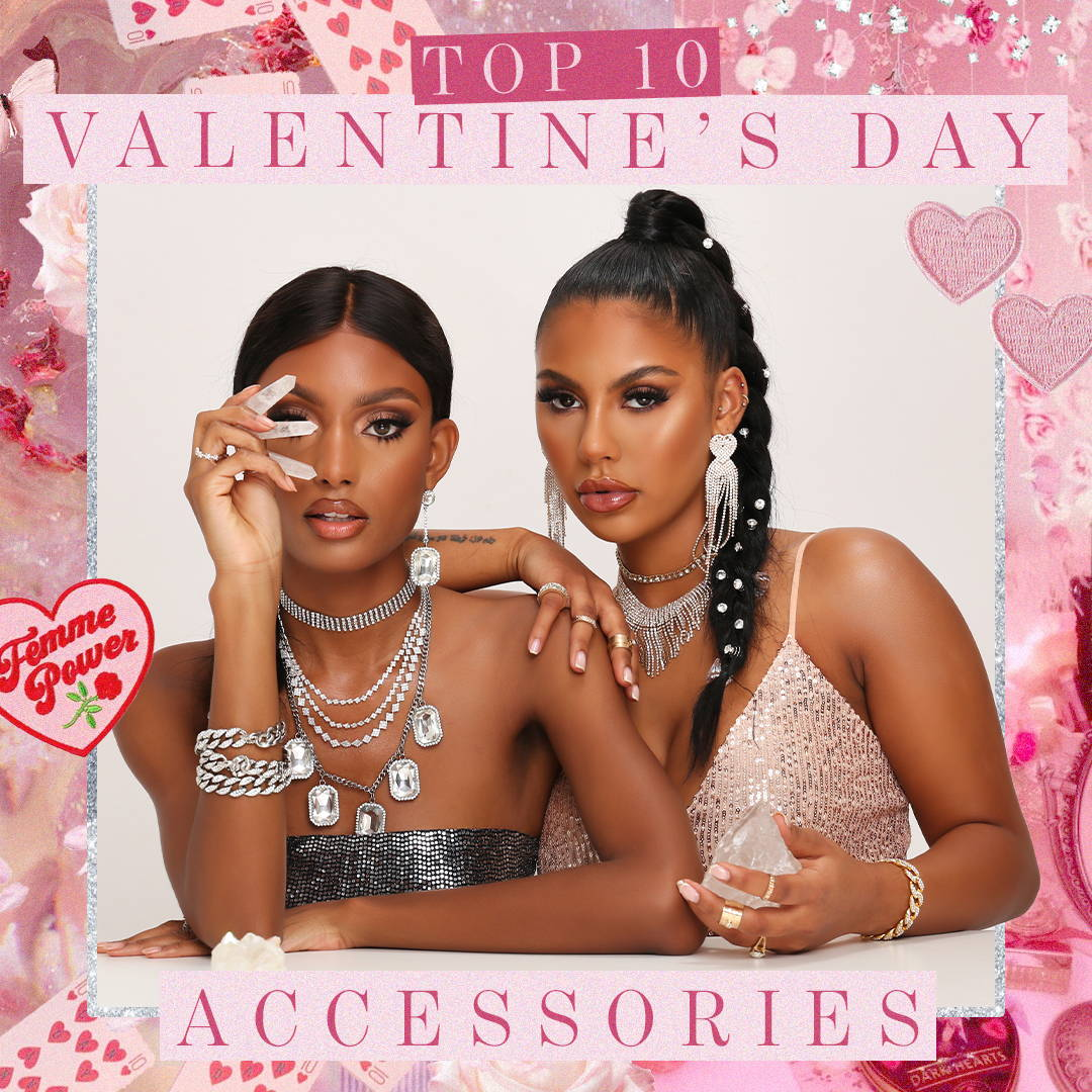 Top 10 Valentine's Accessories You Need