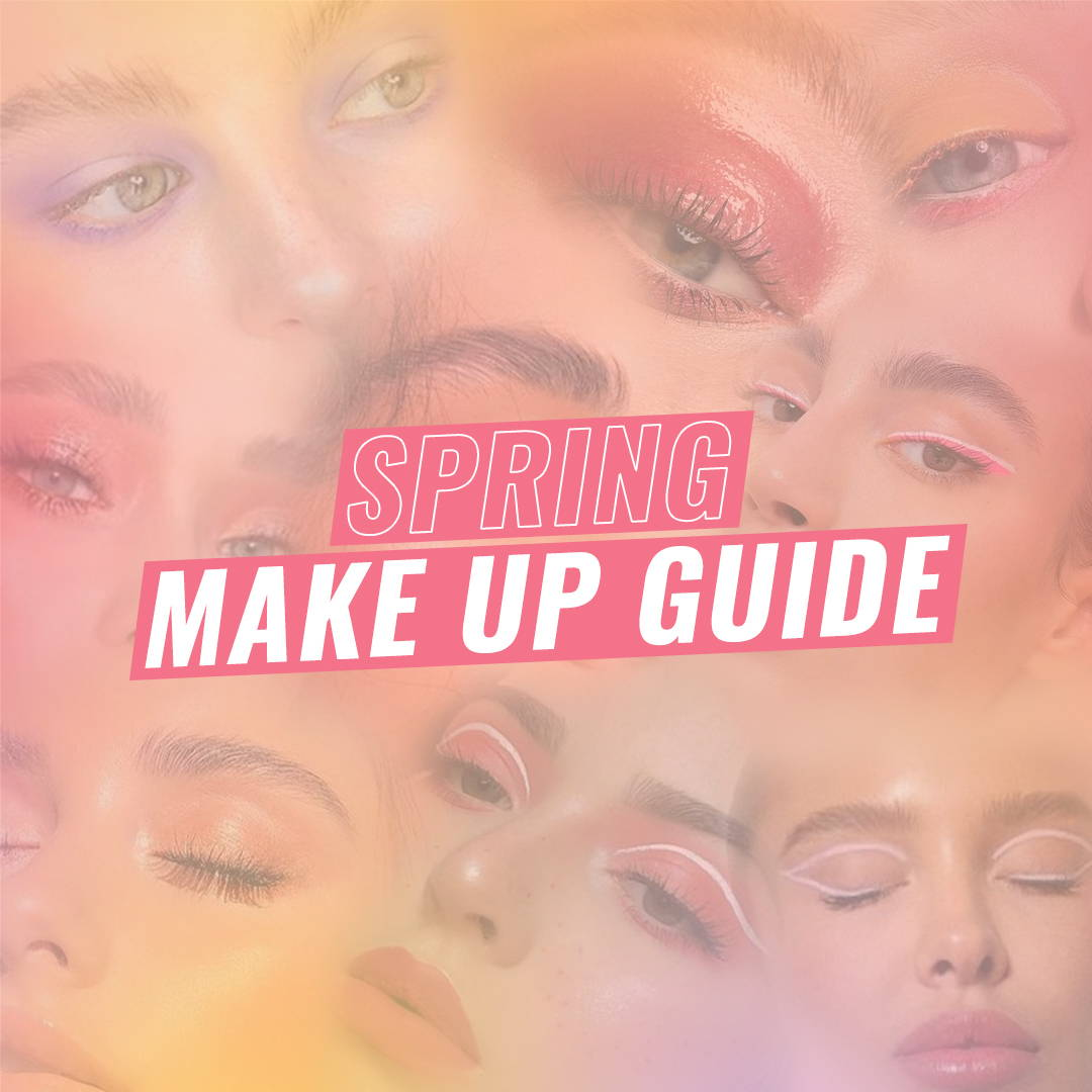 Spring Make Up Guide
