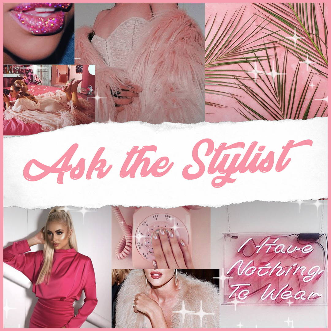 Ask The Stylist
