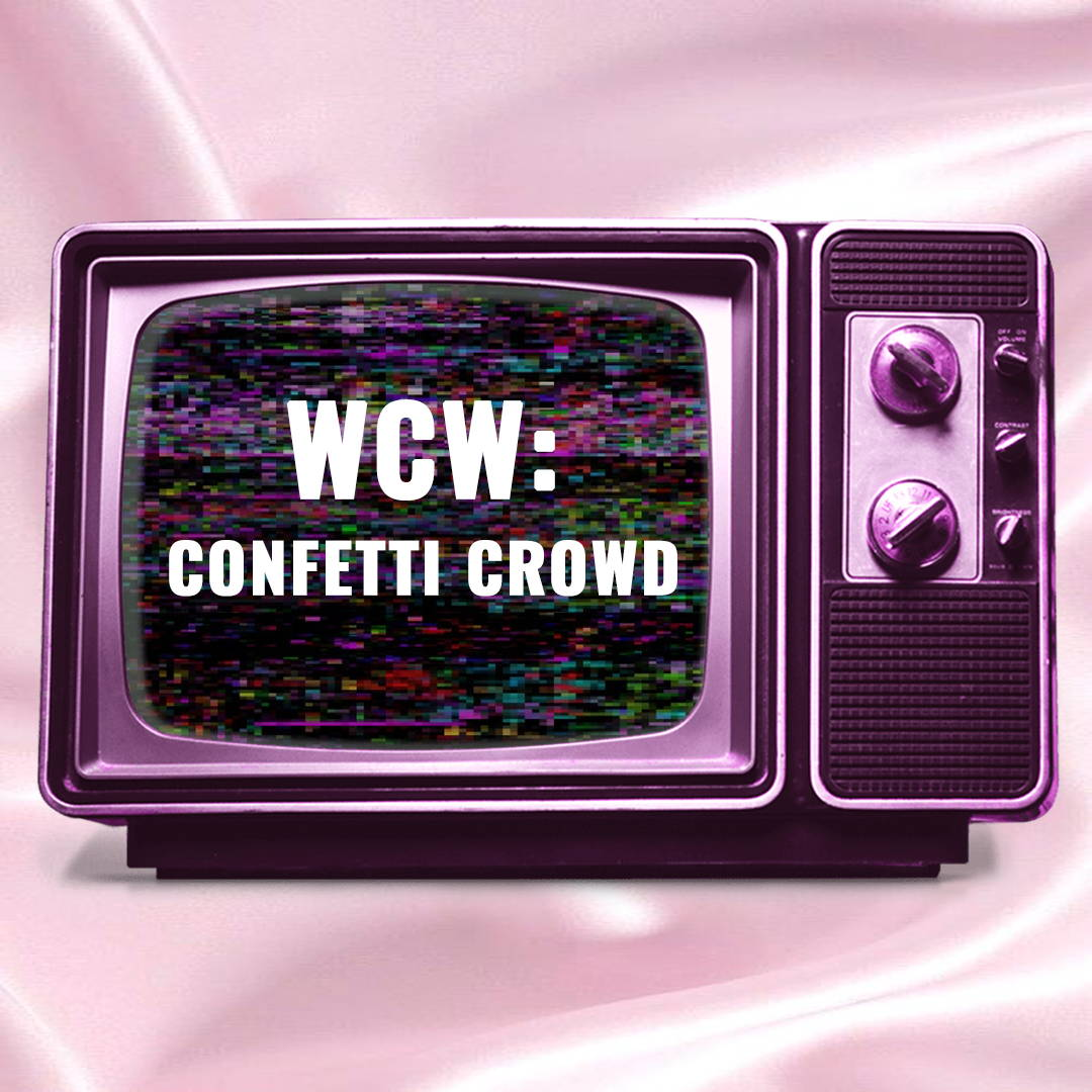 WCW: Confetti Crowd