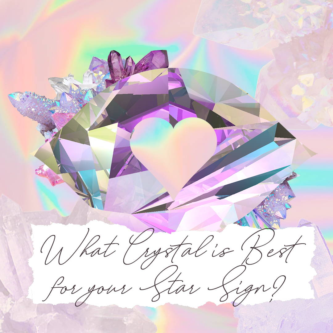 What Crystal Is Best for your Star Sign