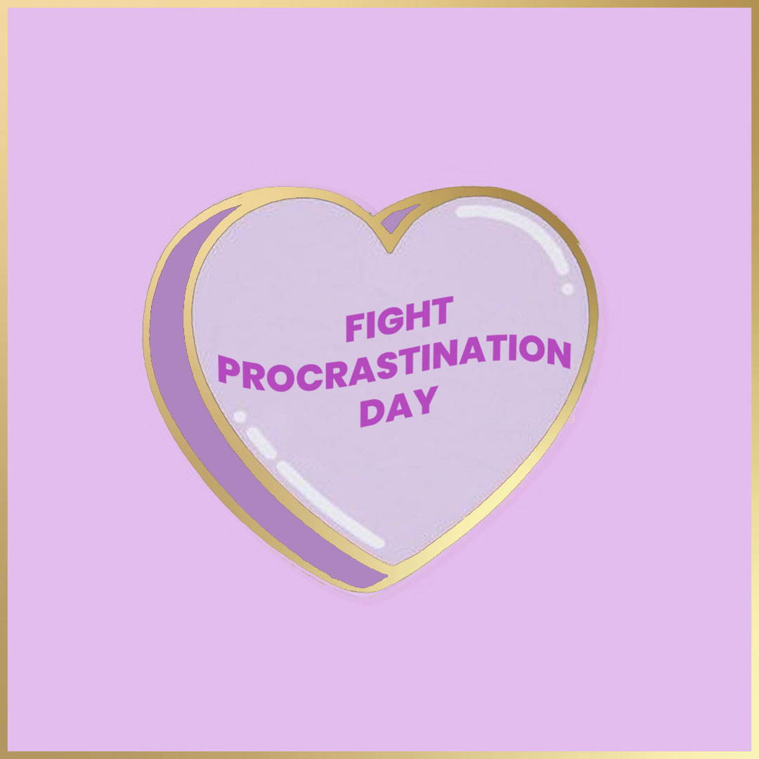 Fight Procrastination Day