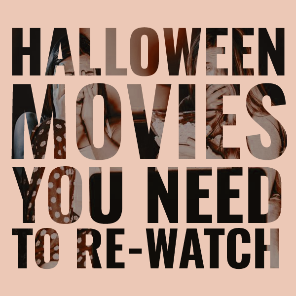 TBT: Halloween Movies you NEED to re-watch