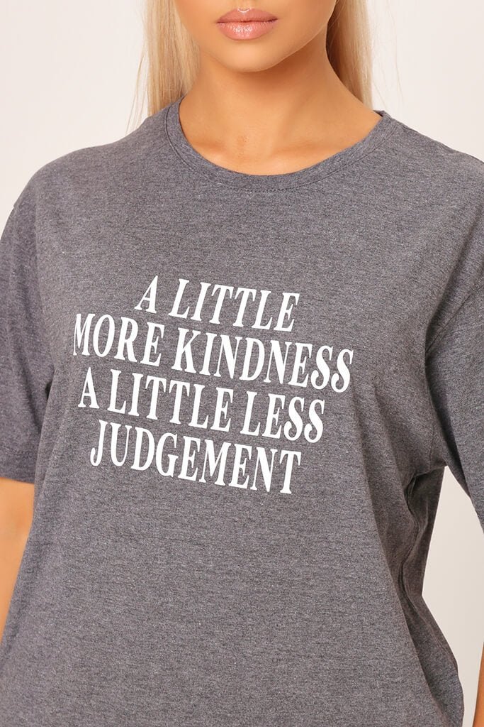 Charcoal ' A Little More Kindness ' Oversized T-Shirt view main view