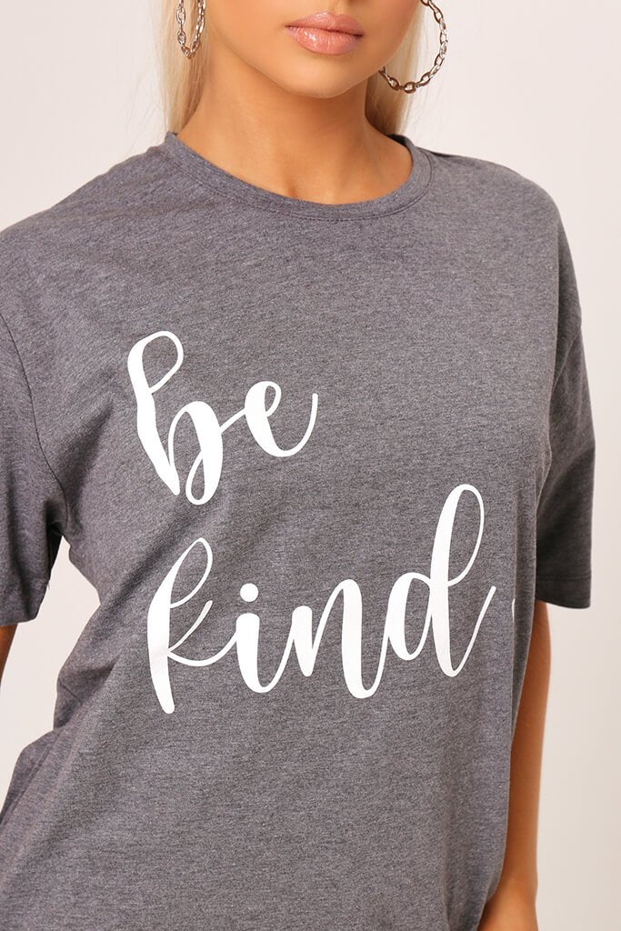 Grey ' Be Kind ' Oversized T-Shirt view 4