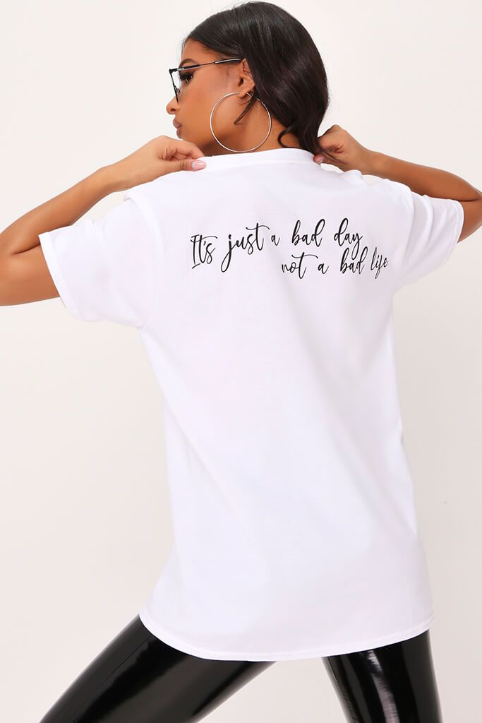 White 'It's Just A Bad Day' Oversized T-Shirt view 2