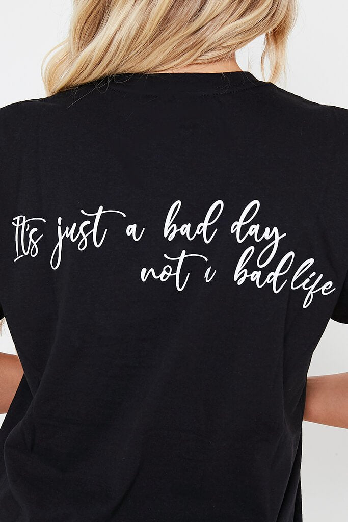 Black 'It's Just A Bad Day' Oversized T-Shirt view 4