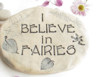 I Believe In Fairies Garden Stepping Stone
