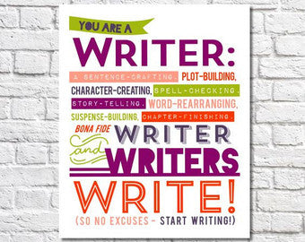Writers Write! Unframed Wall Art
