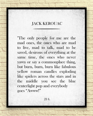 Jack Kerouac Quote Unframed Wall Art