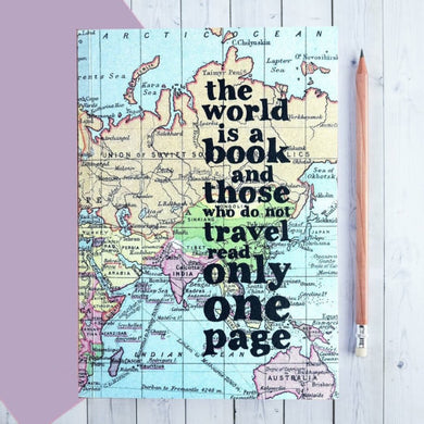 Travel Journal: The World Is A Book