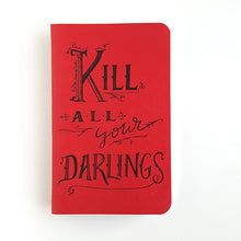 Kill All Your Darlings Writing Journal