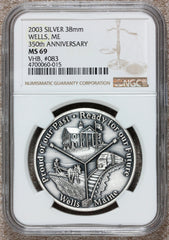 2003 Wells, ME Maine 350th Anniversary Silver Town Medal - NGC MS 69 - #083