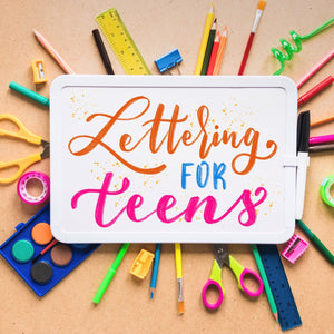 Lettering for Teens