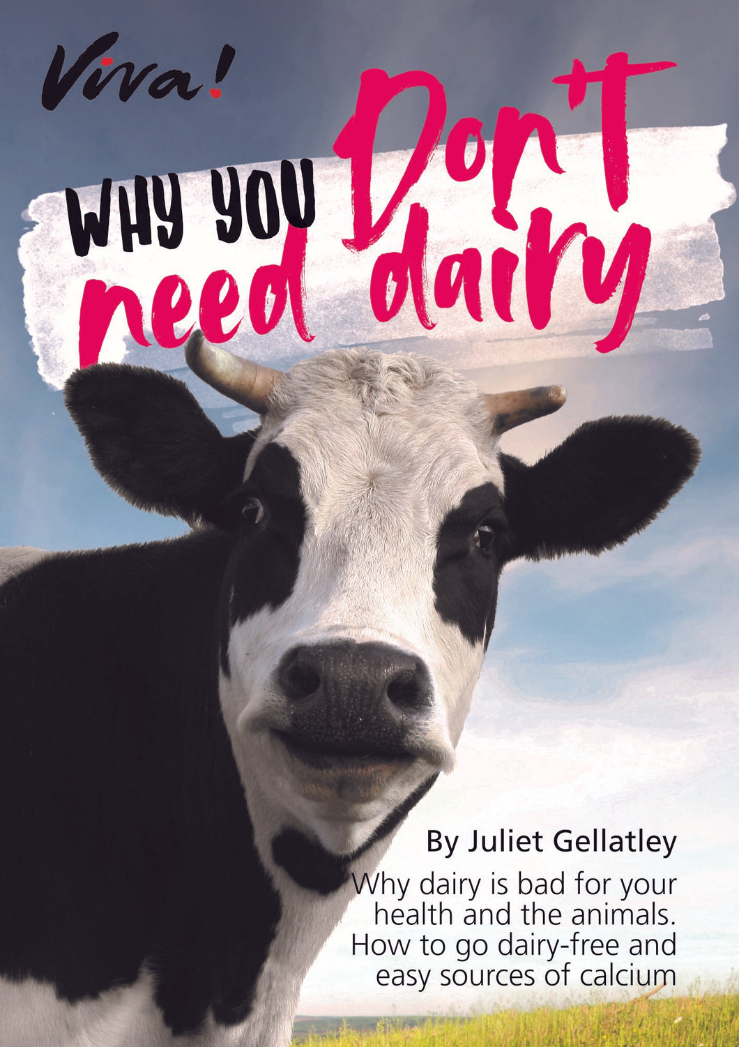 Why You Don't Need Dairy guide