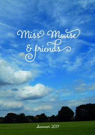 Miss Mouse & friends Quarterly Magazine