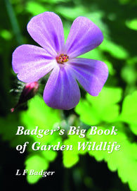Badger's Big Book of Garden Wildlife