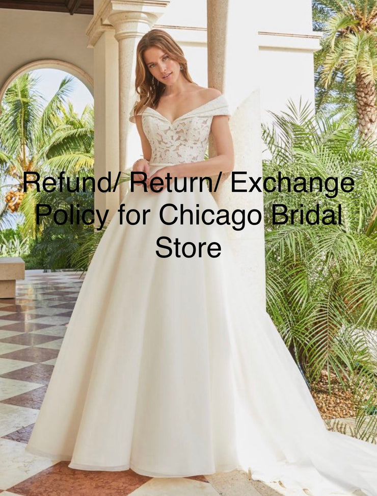 Return - Refund Policy - Chicago Bridal Store Company