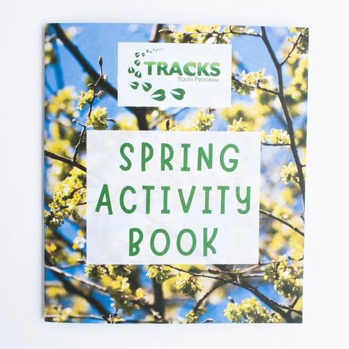 Spring Activity Book by TRACKS Youth Program