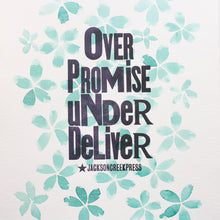 Over Promise Under Deliver mixed media original 11x14