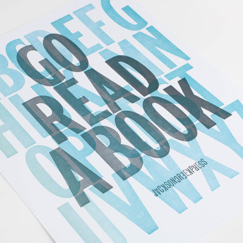 go read a book - letterpress poster 11x14