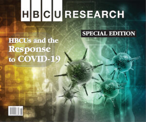 Special Edition - HBCUs & the Response to COVID-19