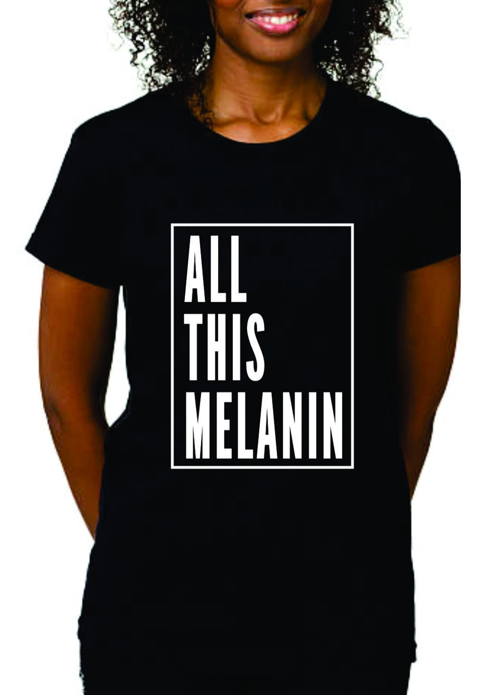 All This Melanin (Fitted Tee)