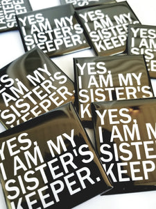 Sister's Keeper Square Button (2in)