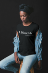 I DISSENT - Ladies Fitted Tee (available in Unisex also)