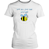 Image of T-Shirt Bee All You Can Become