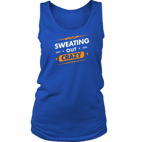 SWEATING OUT CRAZY Women's Tank - Sweating Out Crazy - Women's Tee Shirt