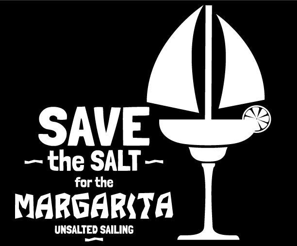 Ladies' Save the Salt for the Margarita