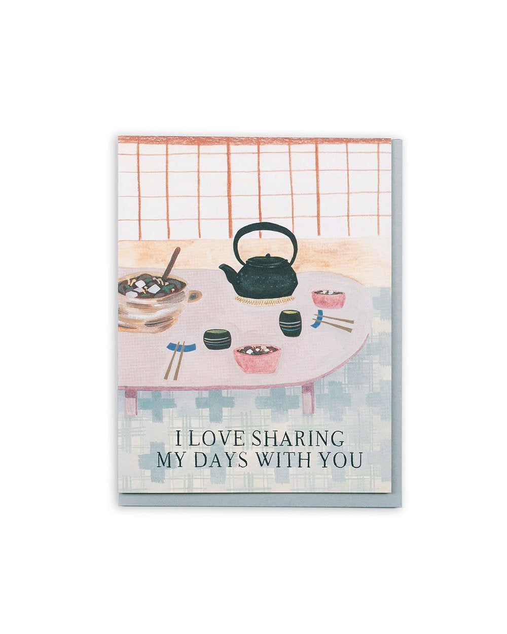 Sharing My Days With You Card