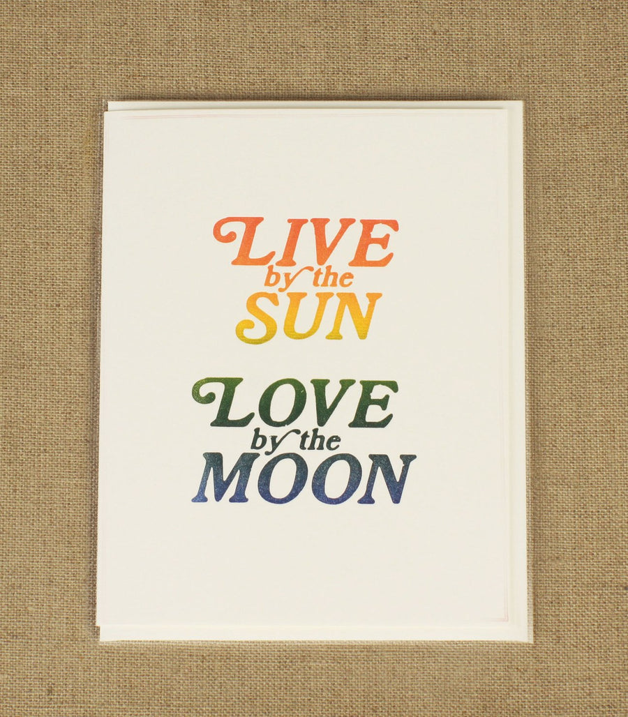 Live by the Sun Love by the Moon Card