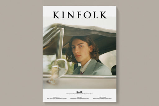 KINFOLK Magazine // Volume 28