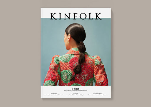 KINFOLK Magazine // Volume 29