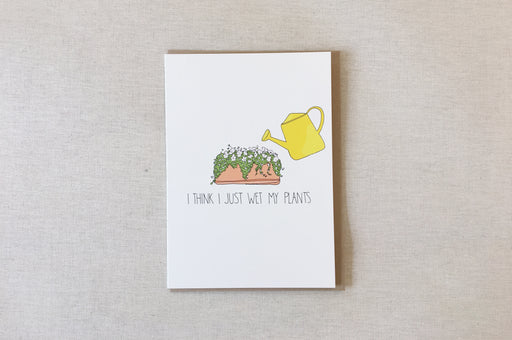 Wet My Plants Card