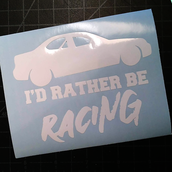 4 Cylinder I'd Rather Be Racing Vinyl Decal