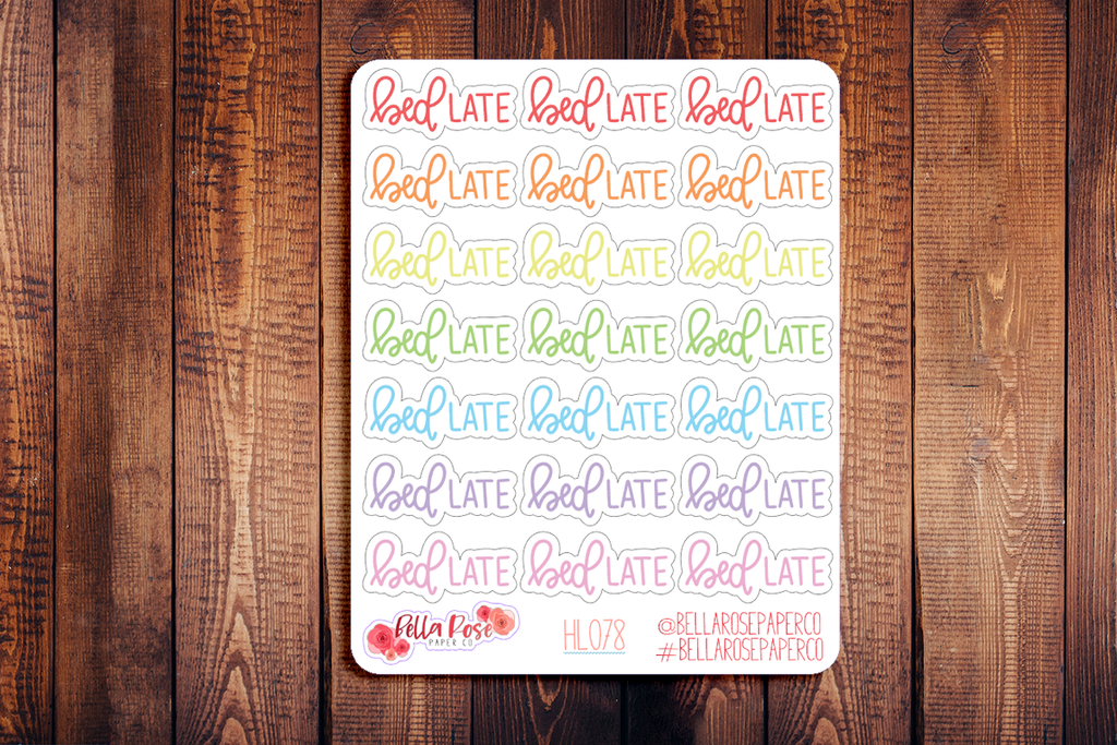 Bed Late Hand Lettering Planner Stickers HL078