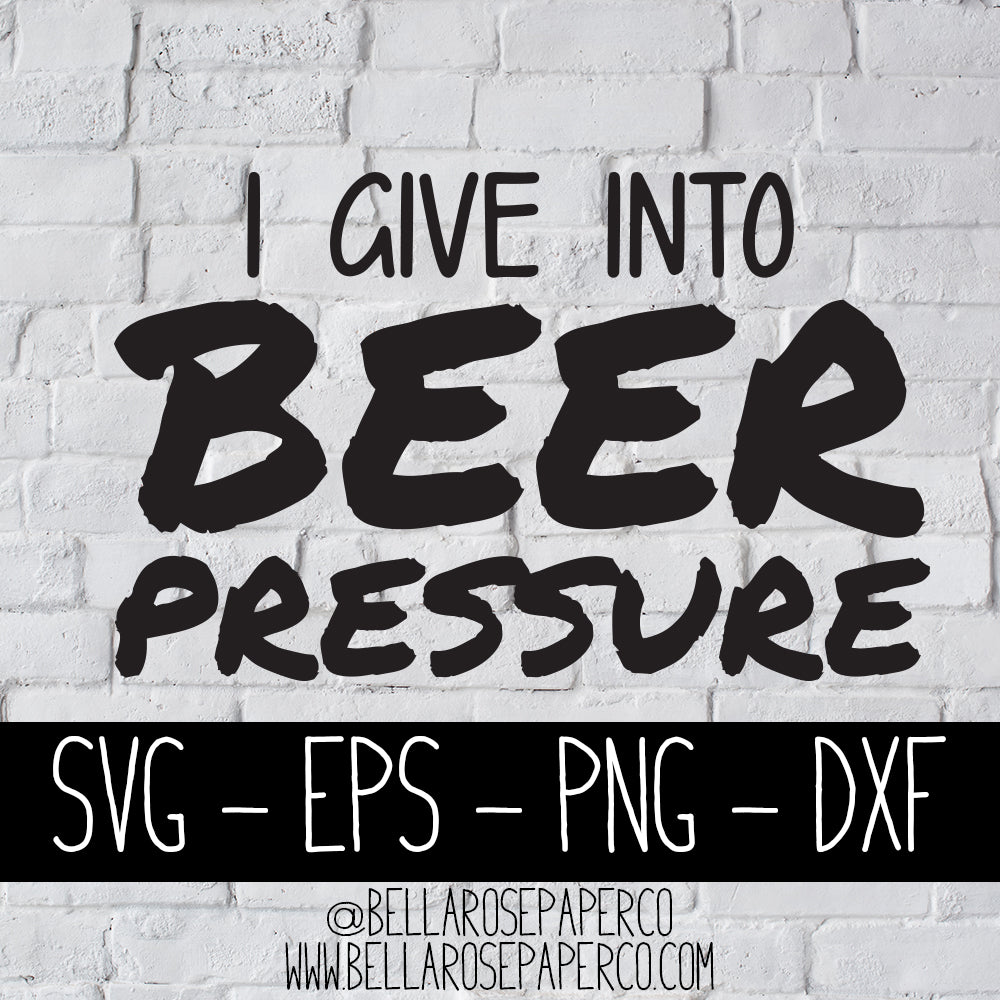 Beer Pressure | DIGITAL SVG BUNDLE