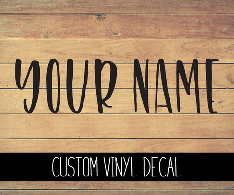 Custom Name Vinyl Decal
