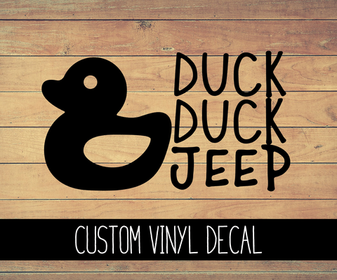 Duck Duck Jeep Vinyl Decal