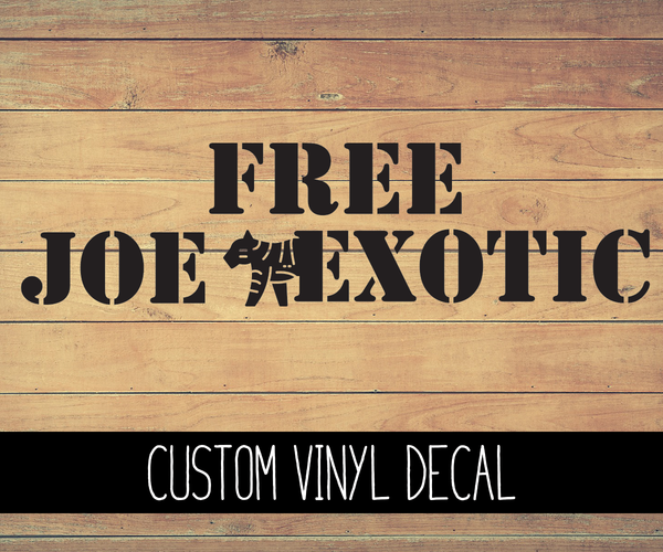 Free Joe Exotic Vinyl Decal