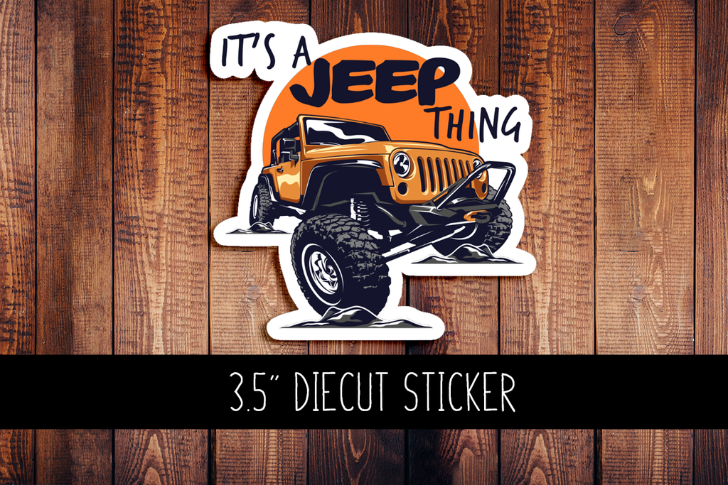 It's A Jeep Thing Diecut Sticker
