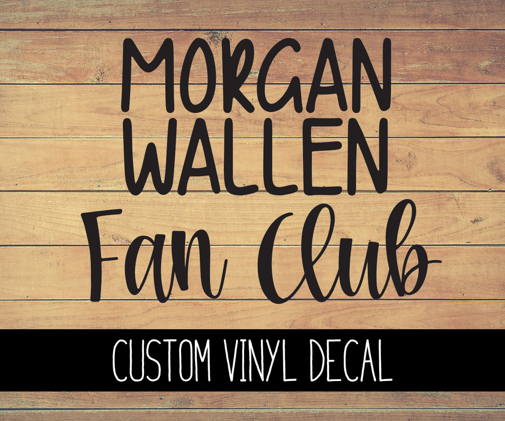 Morgan Wallen Fanclub Vinyl Decal