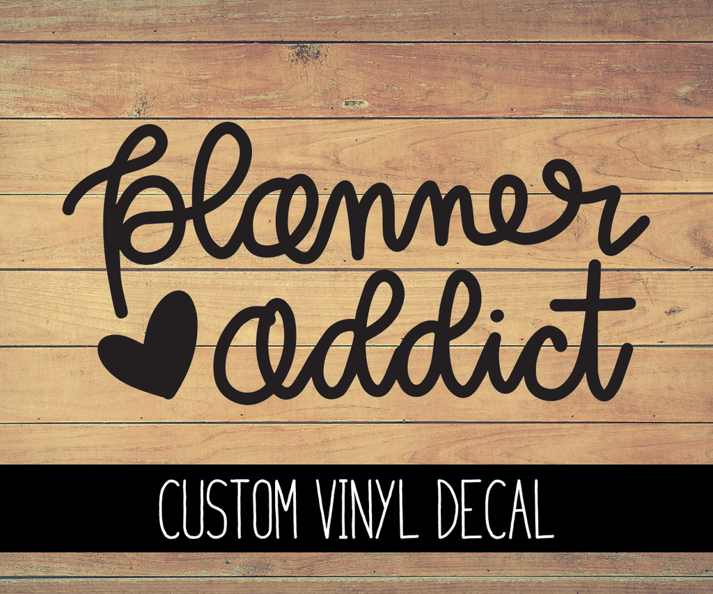 Planner Addict Vinyl Decal
