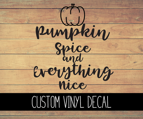 Pumpkin Spice Vinyl Decal