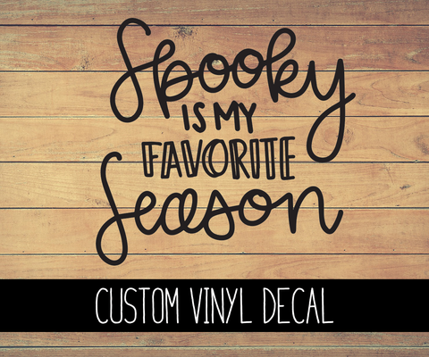 Spooky Season Vinyl Decal
