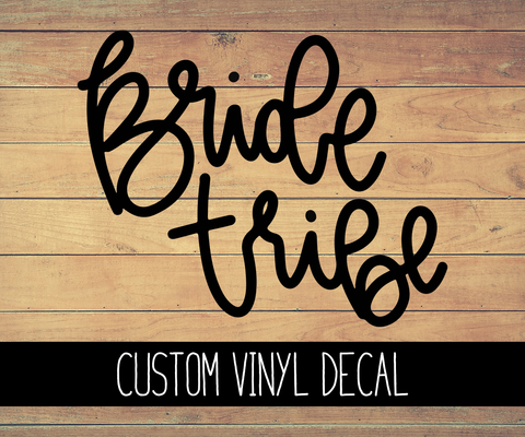 Bride Tribe Vinyl Decal